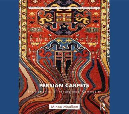 معرفی کتاب: فرشهای ایرانی: ملت به عنوان کالای فراملی